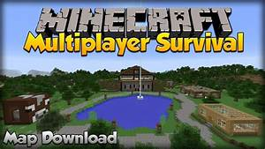Minecraft Multiplayer Survival Map Download + Tutorial ...