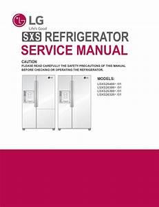 Lg Lsxs26366 Lsxs26366s Lsxs26366d Refrigerator Service
