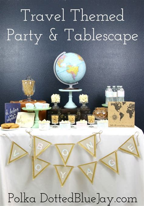 travel themed party tablescape polka dotted blue jay
