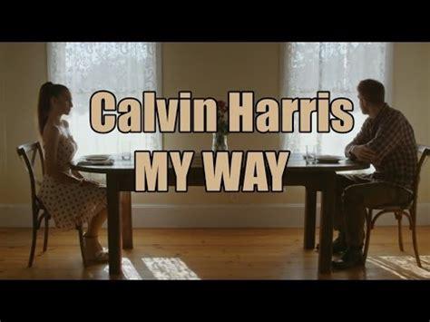 My Way Calvin Harris TraduÇÃo PortuguÊs Youtube
