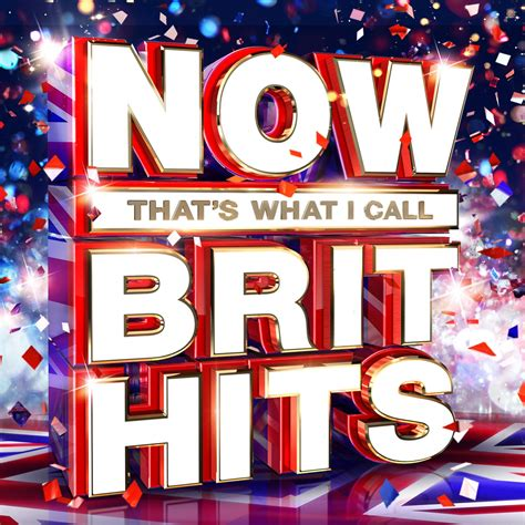 Now That's What I Call Brit Hits | Now That's What I Call ...