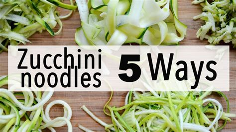 how do you make noodles how to make zucchini noodles 5 easy ways youtube