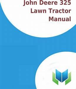 Hp John Deere 325 Lawn Tractor Manual Productmanualguide