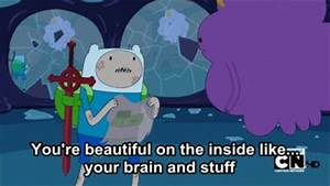"""13 """"Adventure Time"""" Quotes To Get You Through A Rough Day"""