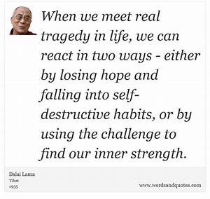 On Tragedy When we meet real tragedy in life, we can react