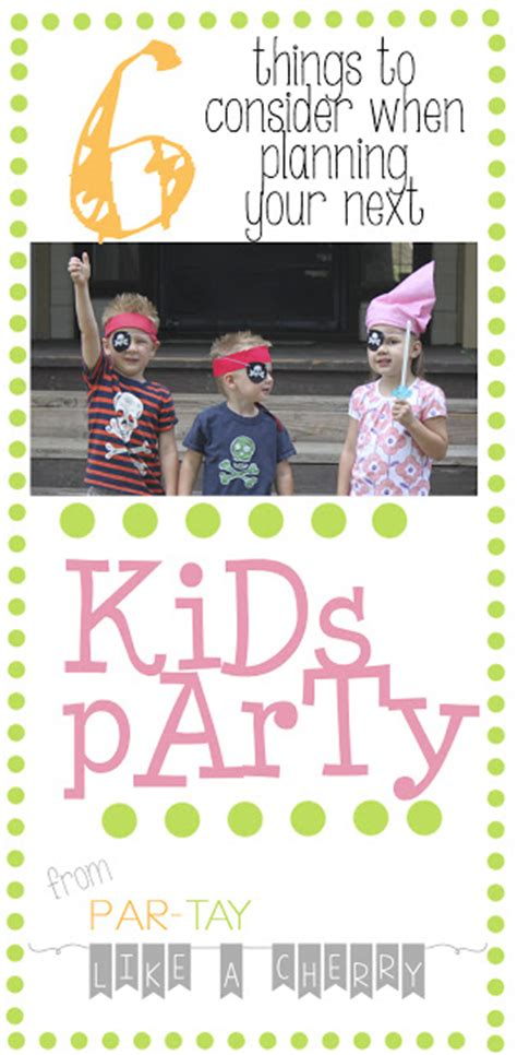 Party Like A Cherry 6 Things To Consider When Planning