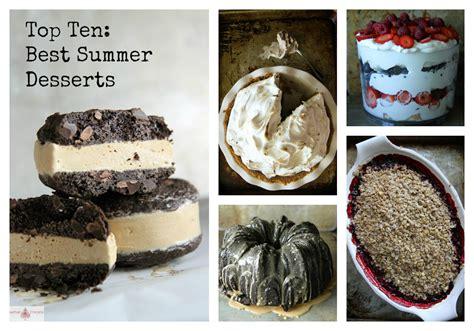 best summer desserts top ten best summer desserts heather christo