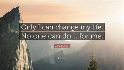 Change Carol Burnett Quote Wallpapers Quotes Spaceship