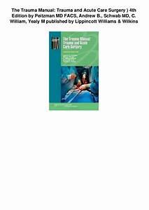 The Trauma Manual Trauma And Acute Care Surgery 4th
