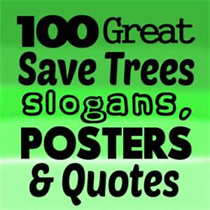 Posters On Save Trees With Slogans | www.pixshark.com ...