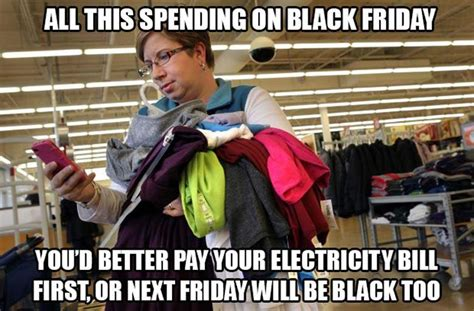 Meme Black Friday - black friday 2016 best funny memes about shopping working retail heavy com