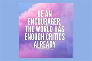 Quotes about En... Encourage Someone Quotes