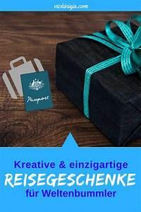 Geschenke Für Weltenbummler : reise geschenke kreative geschenke f r weltreisende weltenbummler ~ Orissabook.com Haus und Dekorationen