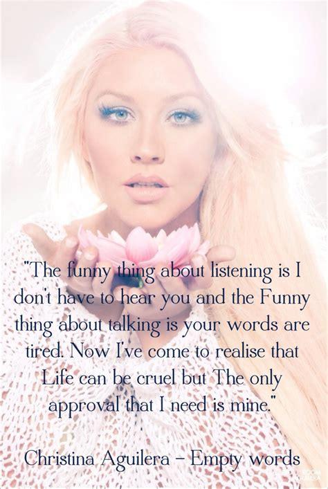 72 Best Christina Aguilera Lyrics Images On Pinterest. Winnie The Pooh Uplifting Quotes. Beautiful Quotes To A Girl. Marilyn Monroe Quotes She Knew How To Be Happy. Quotes About Moving On But Can't. Single Quotes Bash. Strong Quotes To Keep On Going. Travel Quotes On Tumblr. Depression Quotes By Psychologists