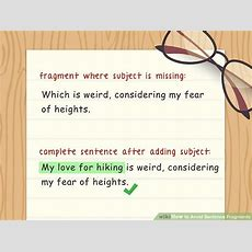 How To Avoid Sentence Fragments 10 Steps (with Pictures