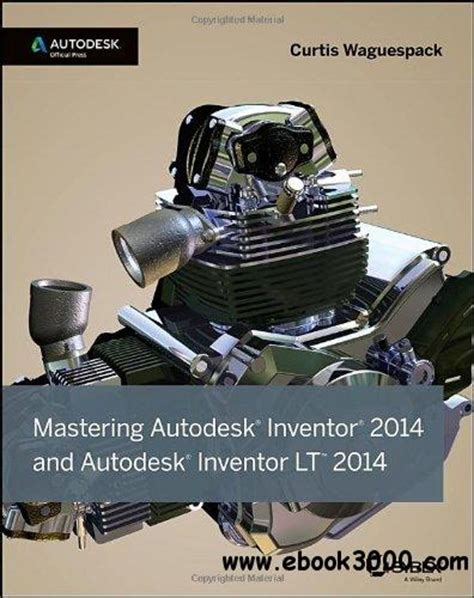 mastering autodesk inventor  autodesk official press