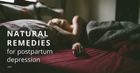 natural remedies  postpartum depression  works