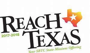 Reach Texas Offering | Southern Baptists of Texas Convention