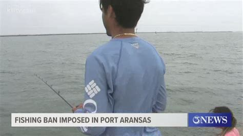 aransas port beach camping fishing prohibit shore stay activities order during 12newsnow kvue