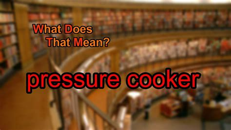 cooker pressure does mean