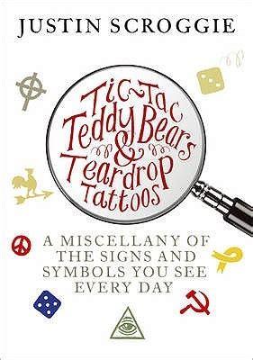 tic tac teddy bears teardrop tattoos  miscellany   signs  symbols    day