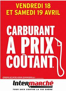 Essence à Prix Coûtant : le gasoil et l 39 essence prix co tant chez les magasins intermarch le bon plan ~ Medecine-chirurgie-esthetiques.com Avis de Voitures