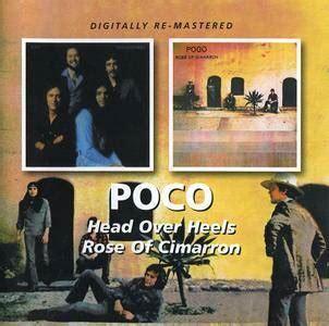 Poco  'head Over Heels' (1975) + 'rose Of Cimarron' (1976