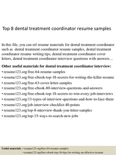 Health Information Management Resume Cover Letter by Top 8 Dental Treatment Coordinator Resume Sles