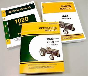 Service Manual Set For John Deere 1020 Tractor Parts Owner