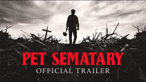 Watch 'pet Sematary' Trailer (based On Stephen King's Novel