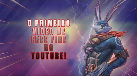 Hashtags for youtube have evolved over the past several years. O PRIMEIRO VIDEO DE FREE FIRE POSTADO NO MEU CANAL DO ...