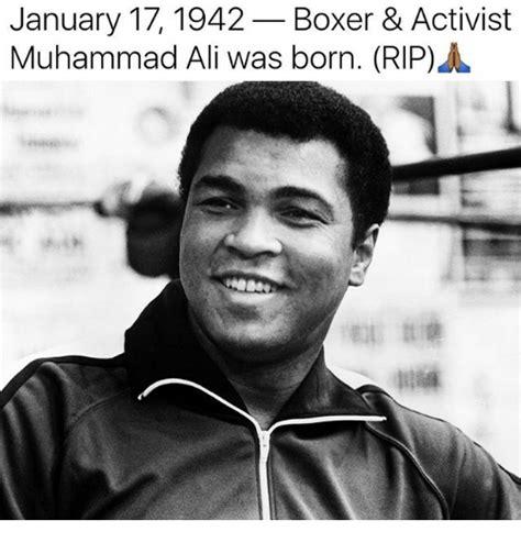 Ali Meme - january 17 1942 boxer activist muhammad ali was born rip ali meme on sizzle