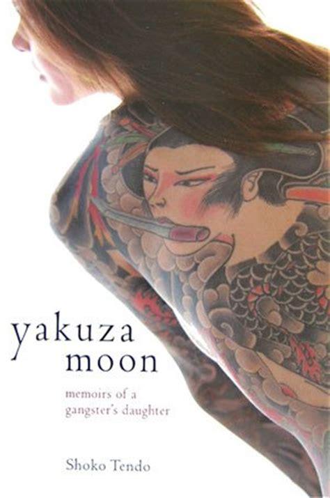 yakuza moon memoar  putri gangster jepang  shoko tendo reviews discussion