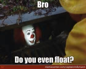 It Pennywise the Clown Memes