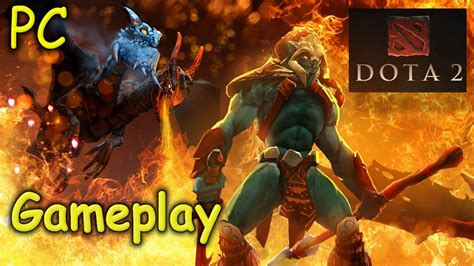 dota 2 gameplay free pc youtube
