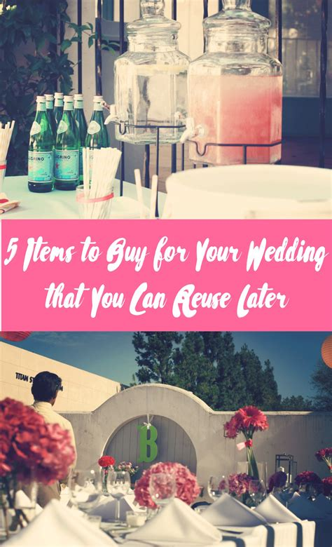 5 Things To Buy For Your Wedding That You Can Reuse Later