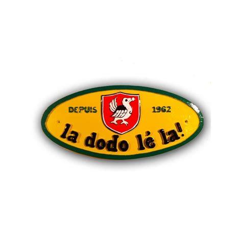 le eplaque les plaques de maison décorative quot la dodo lé la quot