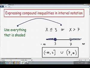Writing compound inequalities in interval notation and ...