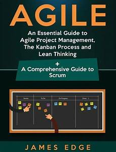 Agile  An Essential Guide To Agile Project Management  The