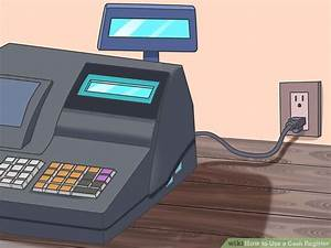 How to Use a Cash Register (with Pictures) - wikiHow