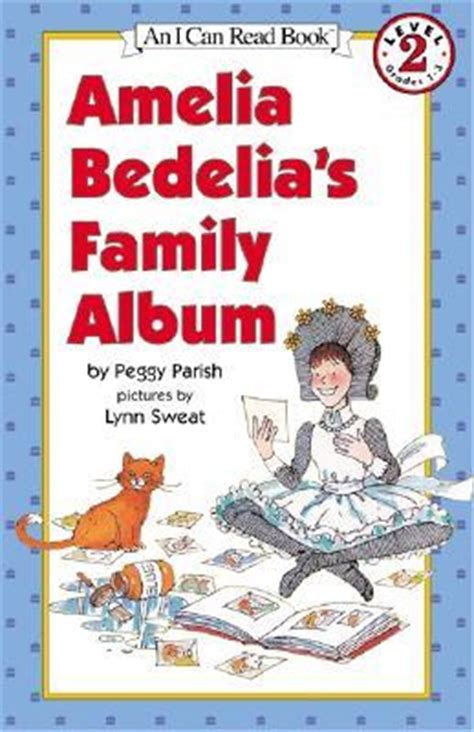 amelia bedelias family album  peggy parish reviews discussion bookclubs lists