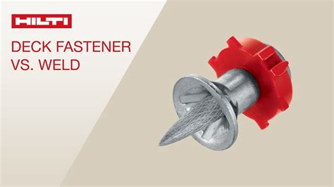 deck fasteners vs screws hilti deck fasteners vs puddle welds