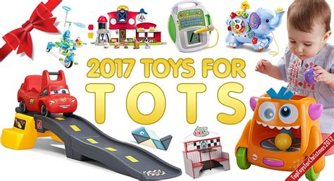 Best Toys For Best Toys For Toddlers 2017 Top Toys For 2017