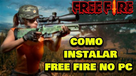 Creates a force field that blocks damages from enemies. Como instalar FREE FIRE no PC MELHOR EMULADOR ANDROID ...
