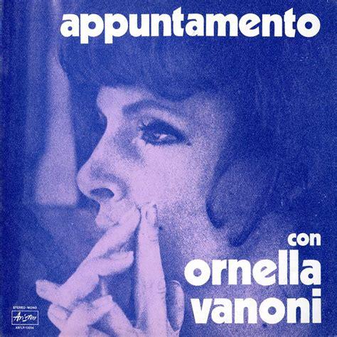 L Appuntamento Ornella Vanoni Testo by Ornella Vanoni Eternit 224 Lyrics Genius Lyrics
