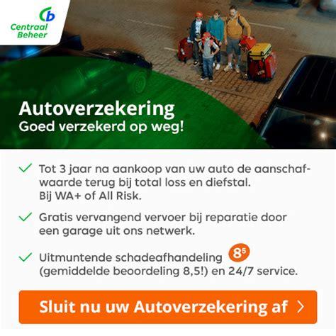 centraal beheer autoverzekering autoverzekering actueel