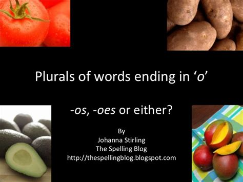 Plurals Of Words Ending In 'o'
