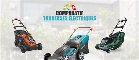 comparatif tondeuse electrique meilleure tondeuse 224 gazon 201 lectrique test et comparatif 2019