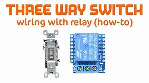 Maker Project - Relay As 3-way Switch For Use With Raspberry Pi  Wemos Or Alexa