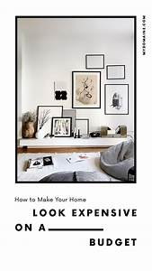 Tips, For, Making, Your, Home, Look, Expensive, On, A, Budget